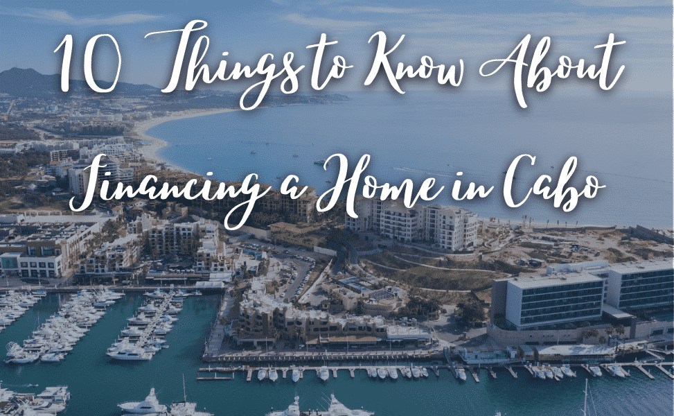 Financing a home in Cabo